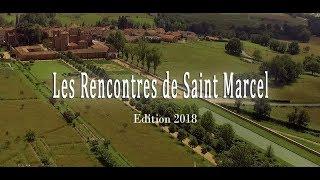 Les Rencontres de St Marcel / Edition 2018 (Teaser)