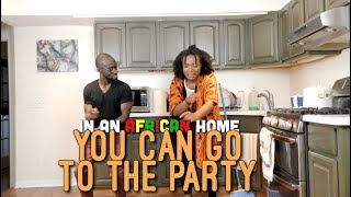 Download Clifford Owusu Comedy - In An African Home: You Can Go To The Party (Clifford Owusu)