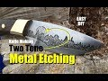 How to easily make a knife with two tone Metal Etching