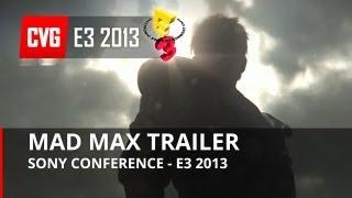 Mad Max Reveal Trailer - E3 2013