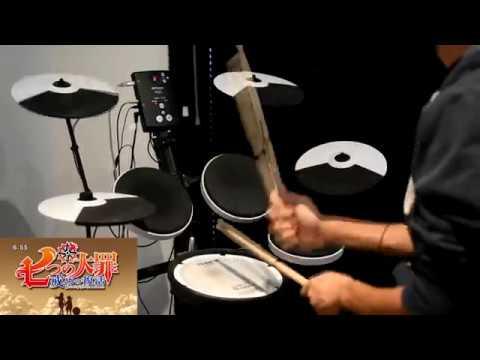Nanatsu no Taizai: Imashime no Fukkatsu OP -【Howling】by FLOW x GRANRODEO - Drum Cover