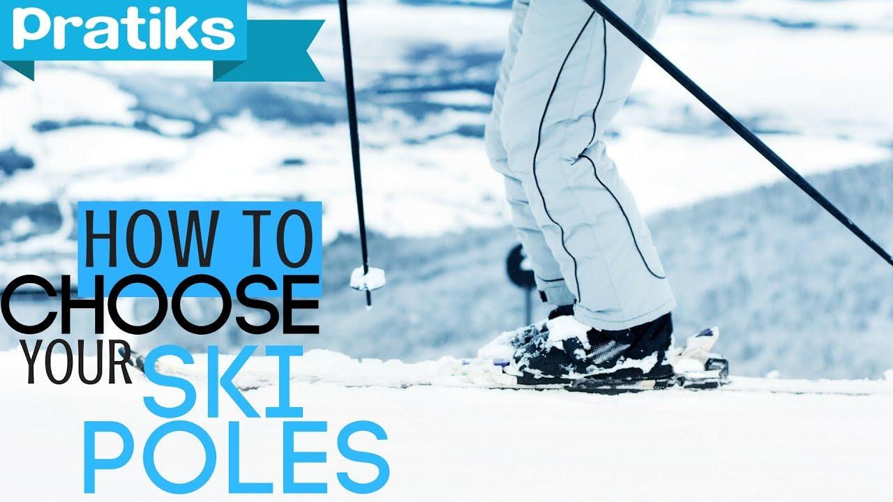 Ski - How to Choose Your Ski Poles - Sports