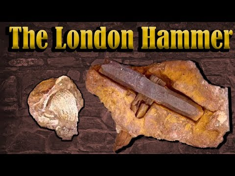 Out Of Place Artifacts: The London Hammer