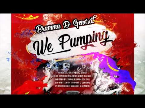 "Bramma DE General - We Pumping ""2017 Soca"" Grenada (G MUSIC GROUP)"