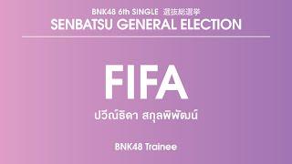 BNK48 Trainee Paweethida Sakunpiphat (Fifa)