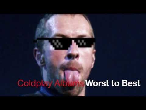 Coldplay Albums Ranked WORST To BEST // (#7-1)