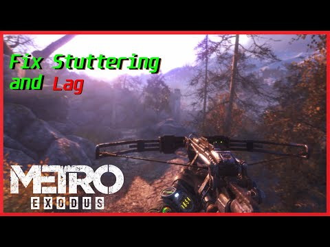 Metro Exodus Stuttering Fix & Increase FPS | AMD & nVidia , Rx 580