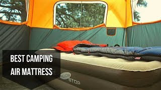 Best Camping Air Mattresses 2020 - Top 5 Air Mattress For Camping or Outdoor Adventure
