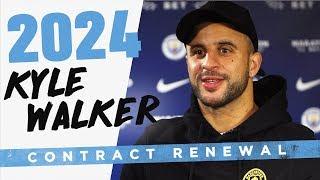 KYLE WALKER | CONTRACT RENEWAL 2024 |  Exclusive Interview