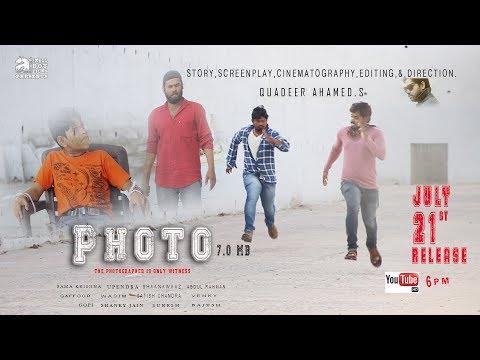 PHOTO 7.0mb  || NEW TELUGU SHORTFILM 2017 || by QUADEER AHAMED.S || A SMALL DOT FILMS PRESENTS
