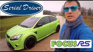 SERIAL DRIVER : essai Ford Focus RS mk2