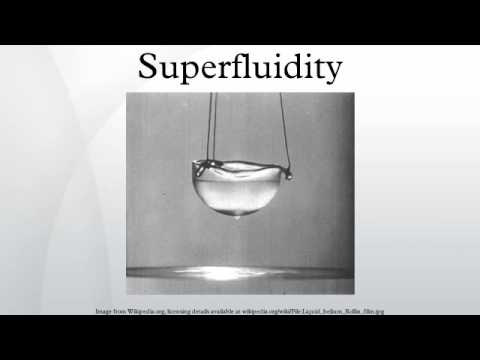 the phenomenon of superfluidity Superfluidity is a phase of matter or description of heat capacity in which unusual effects are observed this leads to the strange phenomenon of a two-fluid.