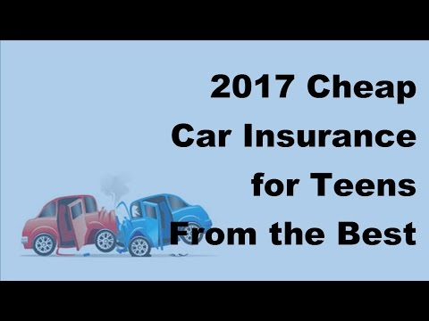 Cheap Insurance For Teens >> 2017 Cheap Car Insurance For Teens From The Best Car Insurance