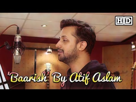 """Baarish"" By Atif Aslam Lyrical Lyrics video 