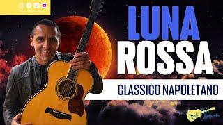 Luna Rossa - Classico Napoletano - Chitarra - Facile
