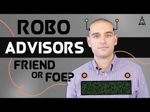 Robo Advisors: Investor Friend or Foe?