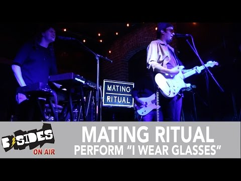 """B-Sides On-Air: Mating Ritual Perform """"I Wear Glasses"""""""