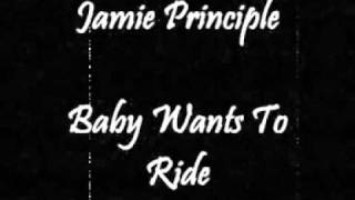 Jamie Principle - Baby Wants To Ride (Original Unreleased Version)