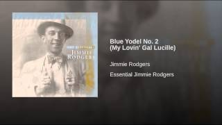 Blue Yodel No. 2 (My Lovin