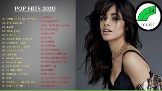Pop Hits 2020 🙌 Top 40 Popular Songs 2020  🙌Best English Music Playlist 2020  