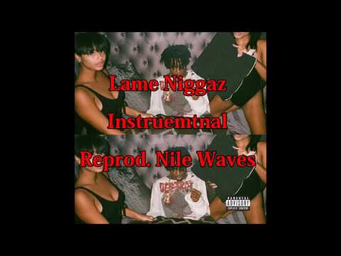 Playboi Carti-Lame Niggaz(Instrumental)(Reprod Nile Waves)