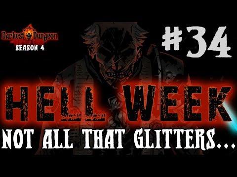 Darkest Dungeon Season 4 - Not All That Glitters... - Episode 34