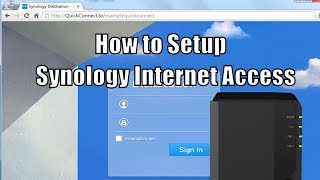 How to Access a Syn๐logy NAS over the Internet
