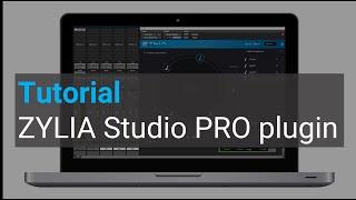 ZYLIA Studio PRO basic Tutorial