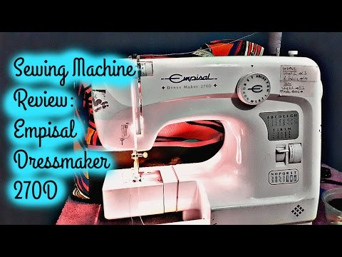 Review: Empisal Dressmaker 270D Beginner Friendly Sewing Machine