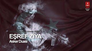 Eşref Ziya - Asker Duası (Minareler Süngü Kubbeler Miğfer)