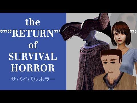 The RETURN of Survival Horror