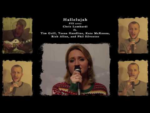 Hallelujah - Chris Lombardi ft.  Tim, Teena, Kate, Rich, and Phil