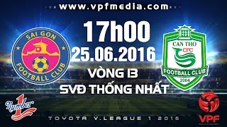 sai gon vs xskt can tho - toyota vleague 1 - 2016  full