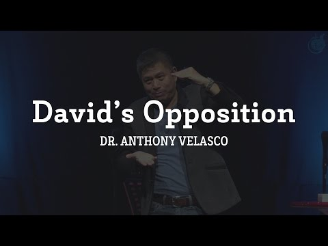 David's Opposition | Dr. Anthony Velasco (March 5, 2017)