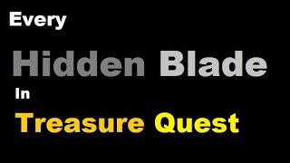 All Hidden Blades in Treasure Quest! | Roblox Treasure Quest