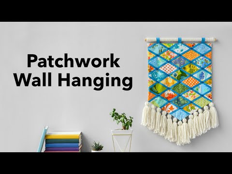 Patchwork Wall Hanging Tutorial with Betz White