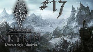 The Elder Scrolls V: Skyrim #17 - Oczyszczanie kamieni