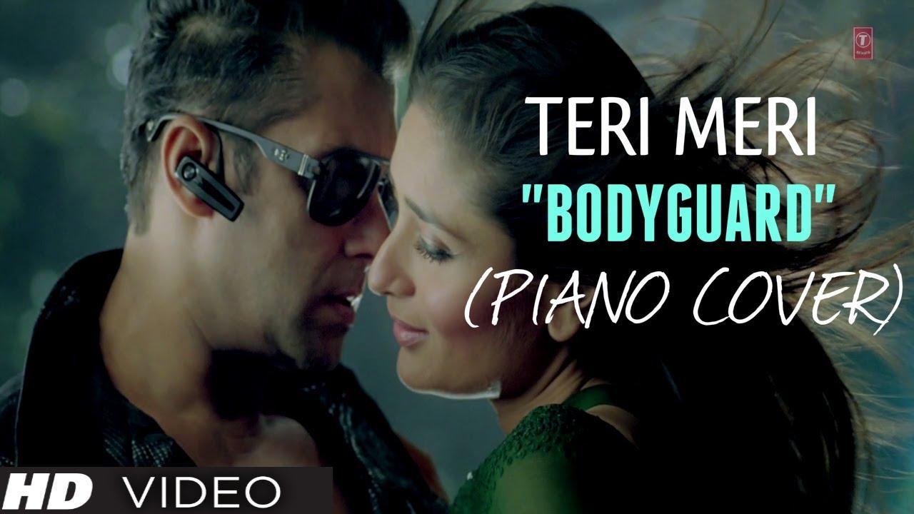 Teri Meri Prem Kahani Piano Cover Instrumental Bodyguard Magical Fingers Gurbani Bhatia Youtube