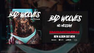 Bad Wolves - No Messiah (Official Audio)