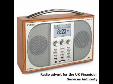 UK Financial Services Authority - Radio Advert