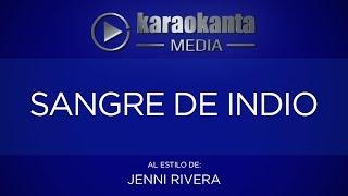 Karaokanta - Jenni Rivera - Sangre de indio