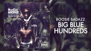 Boosie Badazz - Big Blue Hundreds