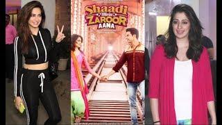 Shaadi Mein Zaroor Aana Movie Screening | Kriti Kharbanda | Raai Laxmi