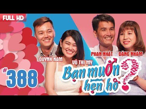 WANNA DATE| EP 388 UNCUT | Quynh Nam - Vu My | Phan Nhat - Dang Nham | 280518 💖