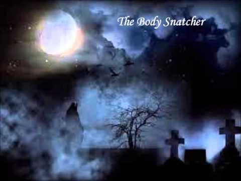 """""""The Body Snatcher"""" by Robert Louis Stevenson"""