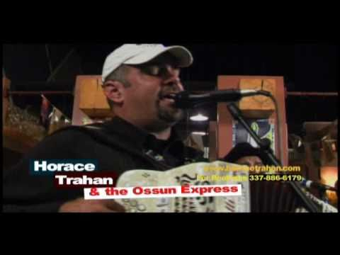 "Horace Trahan & the New Ossun Express - ""Funny Things Change"" 2010"