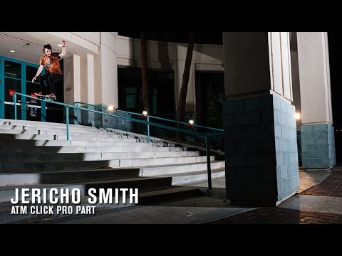 Jericho Smith ATM Click Pro Part | TransWorld SKATEboarding