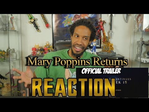 Mary Poppins Returns Official Trailer Reaction