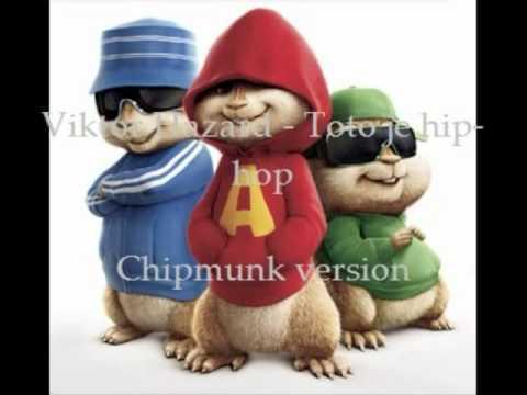 Viktor Hazard   Toto je hip hop   Chipmunk version