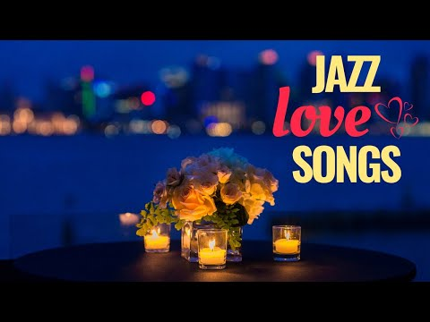 Jazz Love Songs - Soft & Romantic Jazz Music Mp3